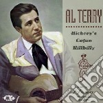 Hickory's cajum hillbilly cd musicale di Terry Al