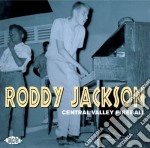 Roddy Jackson - Central Valley Fireball cd musicale di Roddy Jackson