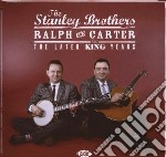 Ralph & carter king years cd musicale di The stanley brothers