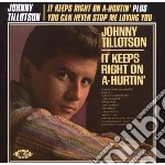 Johnny Tillotson - It Keeps Right On A-hurtin' cd musicale di Tillotson Johnny