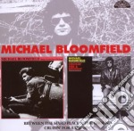 BETWEEN THE HARD PLACE/CRUISIN FOR A BRUISIN cd musicale di BLOOMFIELD MICHAEL