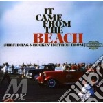 IT CAME FROM THE BEACH (SURF, DRAG & ROCKIN') cd musicale di ARTISTI VARI