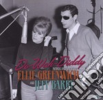Do-wah-diddy - Words And Music By Ellie Greenwich And Jeff Barry cd musicale di Artisti Vari