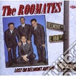 Lost on belmont avenue cd musicale di Roomates The