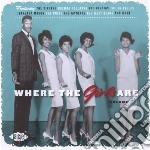 WHERE THE GIRLS ARE V.7                   cd musicale di AA.VV.