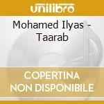 TAARAB                                    cd musicale di MOHAMED ILYAS & N.ZA