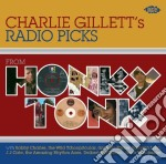 Honky Tonk: Charlie Gillett S Radio Pick cd musicale di AA.VV.