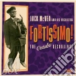 FORTISSIMO!                               cd musicale di Jack mcvea & his orc