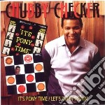 Pony time/let's twist ag. cd musicale di Checker Chubby