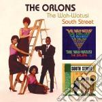 Orlons - Wah-watusi/south Street cd musicale di Orlons