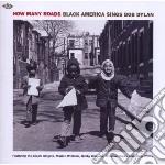 How many roads cd musicale di V.A. BLACK AMERICA S