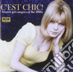 C Est Chic! French Girlsingers Of The 19 cd musicale di V.A. FRENCH GIRLS SI
