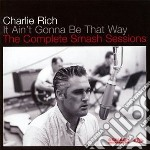 Ain't gonna be that way cd musicale di Charlie Rich