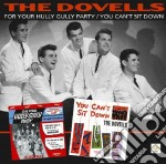 For your hully/you can't cd musicale di Dovells The
