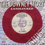 Landlocked cd musicale di V.a. the downey stor