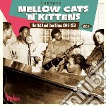 Further Mellow Cats N Kittens: Hot R&b A cd musicale di V.a. hot r&b cool bl