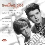 Something good from... cd musicale di Aa/vv goffin & king