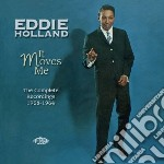 It moves me: 1958-'64 cd musicale di Holland Eddie