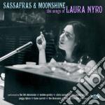 Sassafras & Moonshine: The Songs Of Laura Nyro cd musicale di Artisti Vari