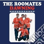 Roomates - Dawning cd musicale di Roomates The
