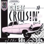 20 great cruisin favourites of the 50s cd musicale di Artisti Vari