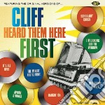 Cliff heard them here first cd musicale di Artisti Vari