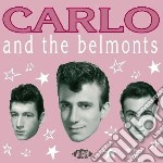 Same - cd musicale di Carlo & the belmonts