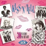 Kiss N Tell cd musicale di Artisti Vari