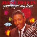 Goodnight my love cd musicale di Belvin Jesse