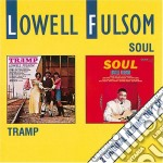 Lowell Fulson - Tramp/soul cd musicale di Lowell Fulson