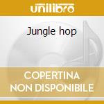 Jungle hop cd musicale di Don & dewey