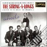 Wheels cd musicale di The string a longs