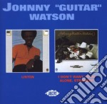 Listen/i don't want to... - watson johnny guitar cd musicale di Johnny