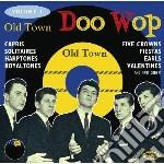 Old Town Doo Wop Vol 1 cd musicale di Capris/solitaires/fi