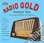 Radio gold vol.2 cd musicale di Artisti Vari