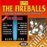 Blue fire & rarities cd musicale di Fireballs The