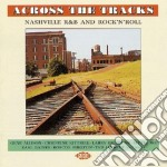 Across The Tracks cd musicale di E.gaines/r.shelton & o.