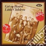Get on board little.... - gospel cd musicale di Modern gospel recordings