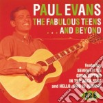 The fabulous teens... and - cd musicale di Evans Paul