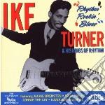 Rhythm rockin' blues - turner ike & tina cd musicale di Ike turner & his kings of rhyt