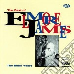 The early years - james elmore cd musicale di James Elmore