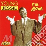 I'm gone - cd musicale di Young Jessie