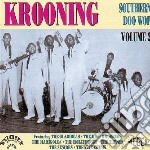 Krooning: Southern Doo Wop Vol 2 cd musicale di Krooning