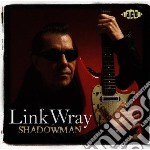 Shadowman - wray link cd musicale di Link Wray