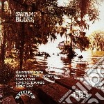 Swamp blues excello comp. - cd musicale di S.hogan/h.gray/c.edwards & o.