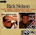 Very thought../spotlight - nelson rick cd musicale di Nelson Rick