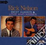 Best always/love & kisses - nelson rick cd musicale di Nelson Rick
