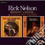 Brights lights/country... - nelson rick cd musicale di Nelson Rick