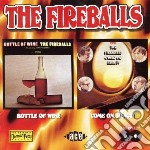 Bottle of wine/come on... - fireballs cd musicale di Fireballs The