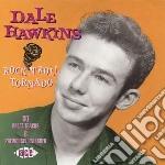 Rock'n'roll tornado - cd musicale di Dale Hawkins
